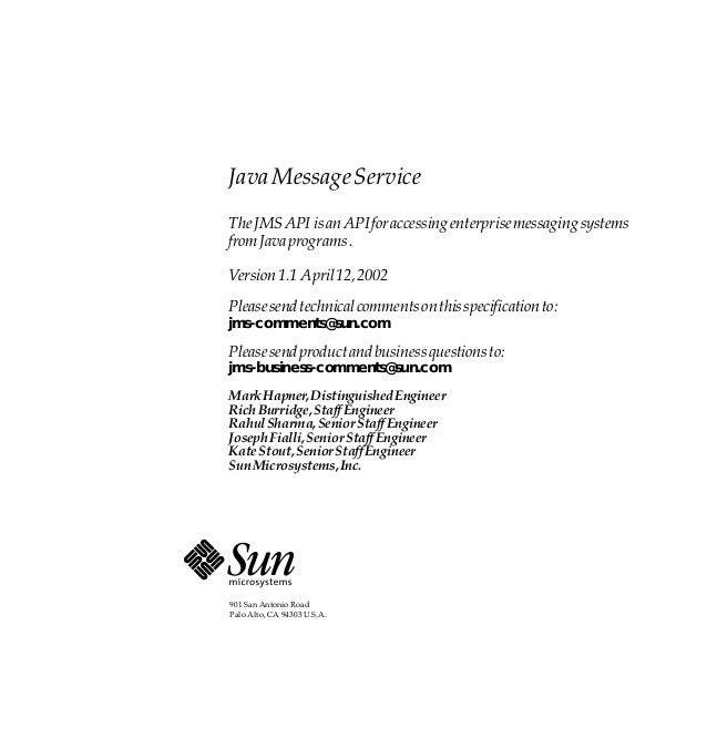 Java Message ServiceThe JMS API is an API for accessing enterprise messaging systemsfrom Java programs .Version 1.1 April ...
