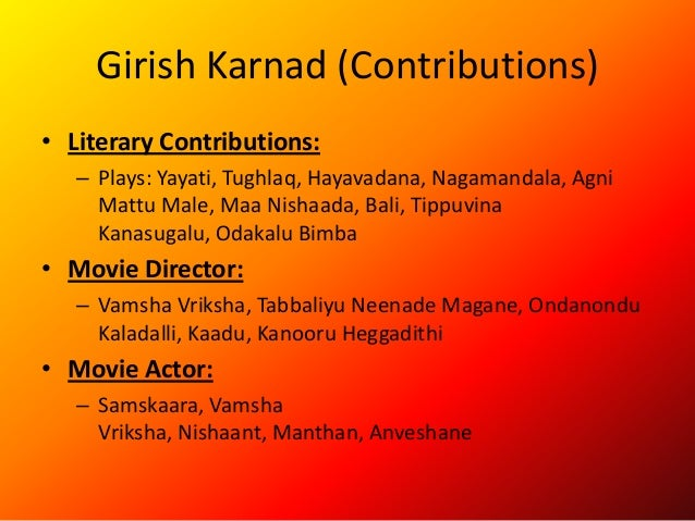 thesis on girish karnad View academics in phd thesis on plays of girish karnad study of cinema ,theatre and text on academiaedu.