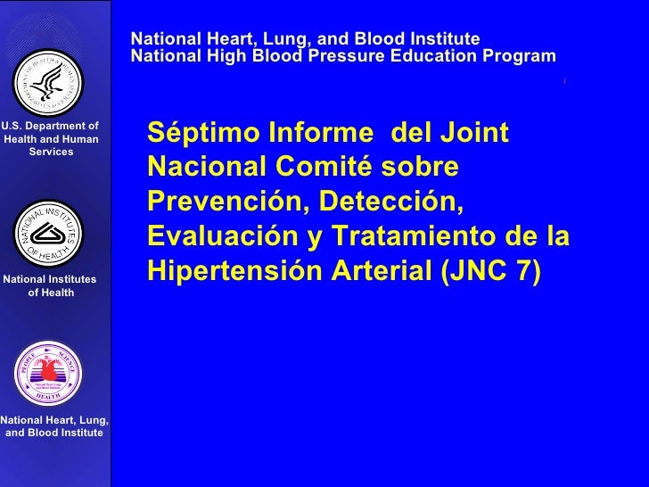 Séptimo Informe  del Joint Nacional Comité sobre Prevención, Detección, Evaluación y Tratamiento de la Hipertensión Arteri...