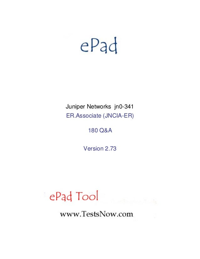 Juniper Networks jn0-341ER.Associate (JNCIA-ER)       180 Q&A      Version 2.73
