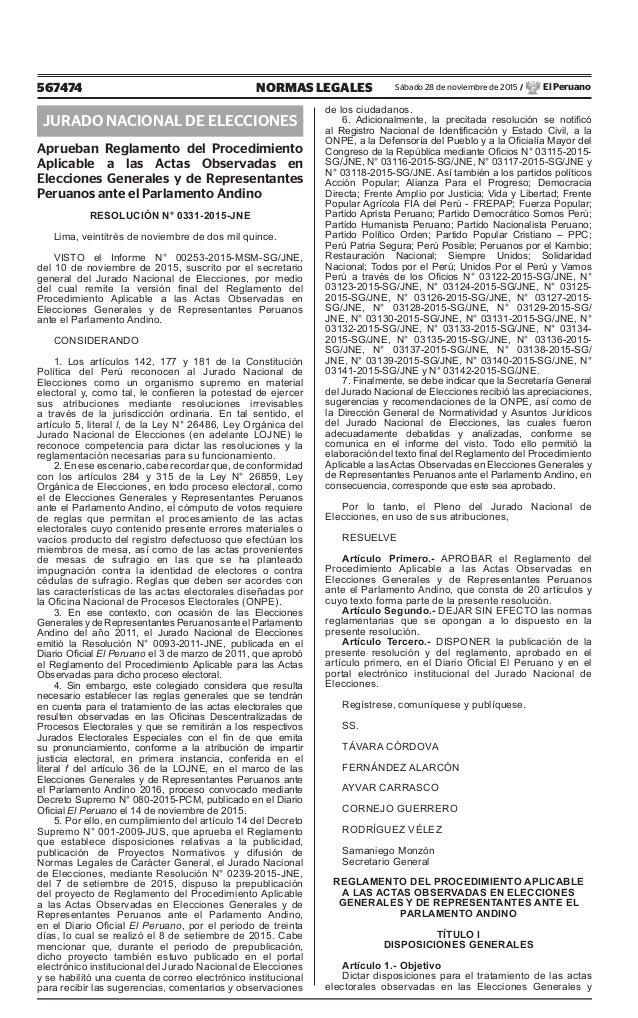 567474 NORMAS LEGALES Sábado 28 de noviembre de 2015 / El Peruano JURADO NACIONAL DE ELECCIONES Aprueban Reglamento del Pr...