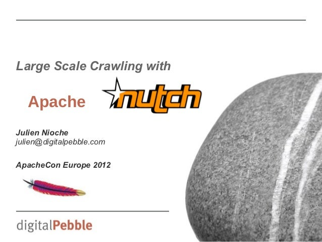 Large scale crawling with Apache Nutch