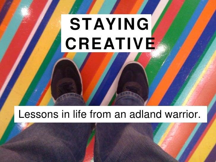 Staying Creative