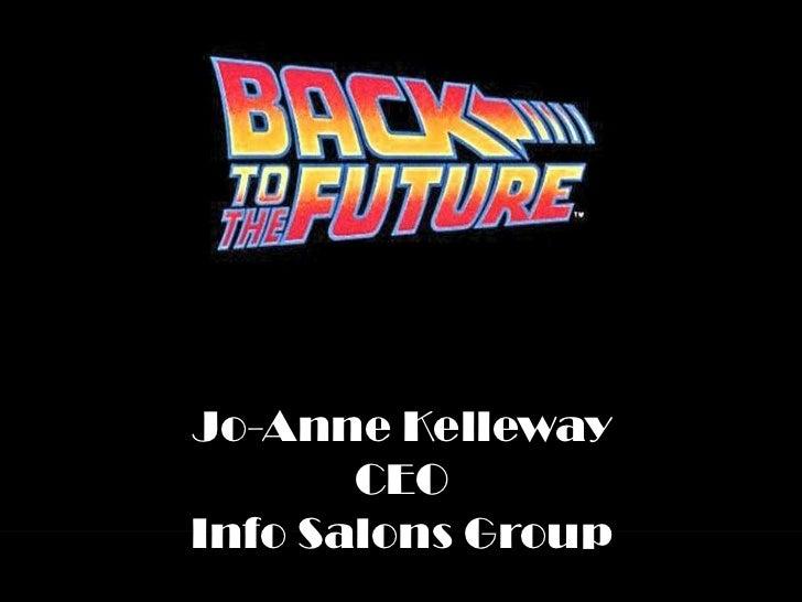 Jo-Anne Kelleway       CEOInfo Salons Group