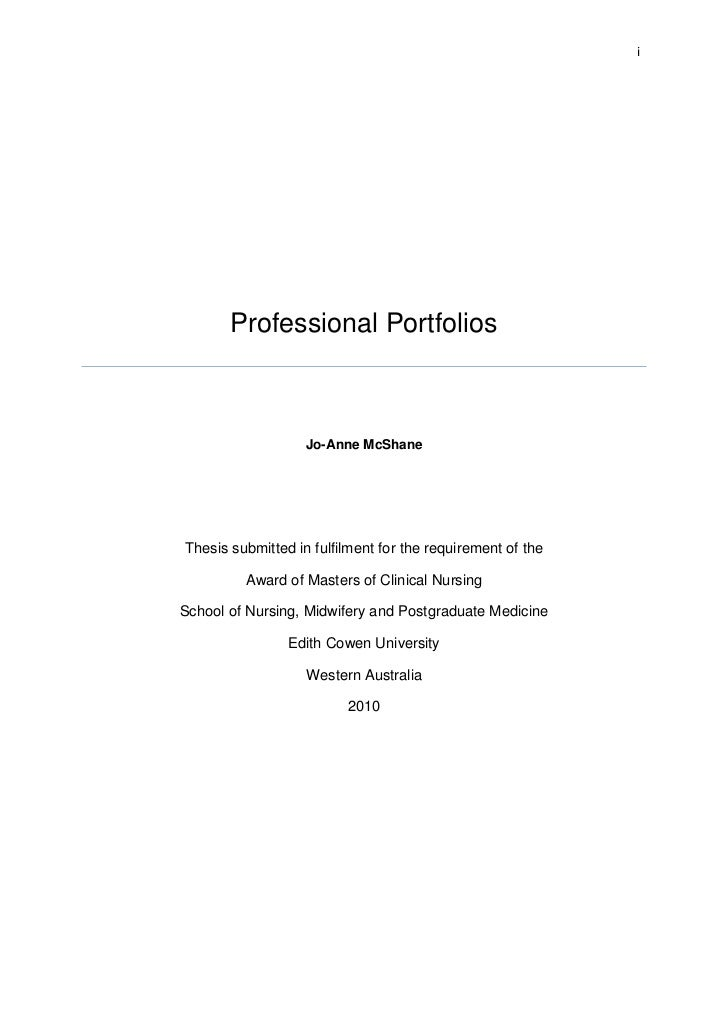 i       Professional Portfolios                   Jo-Anne McShaneThesis submitted in fulfilment for the requirement of the...