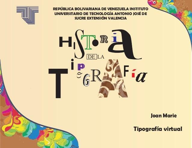 REPÚBLICA BOLIVARIANA DE VENEZUELA INSTITUTO UNIVERSITARIO DE TECNOLOGÍA ANTONIO JOSÉ DE SUCRE EXTENSIÓN VALENCIA Joan Mar...