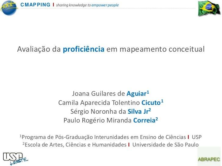 CMAPP IN G I sharing knowledge to empower peopleAvaliação da proficiência em mapeamento conceitual                      Jo...