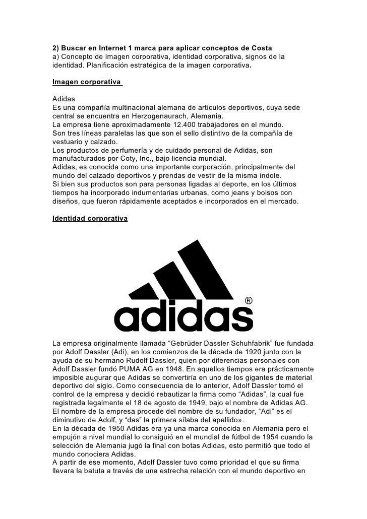 2) Buscar en Internet 1 marca para aplicar conceptos de Costaa) Concepto de Imagen corporativa, identidad corporativa, sig...