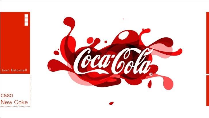 Joan EstornellcasoNew Coke