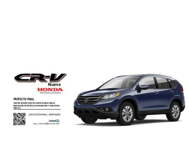 Presentación proyecto campaña de lanzamiento del Honda CRV 2012