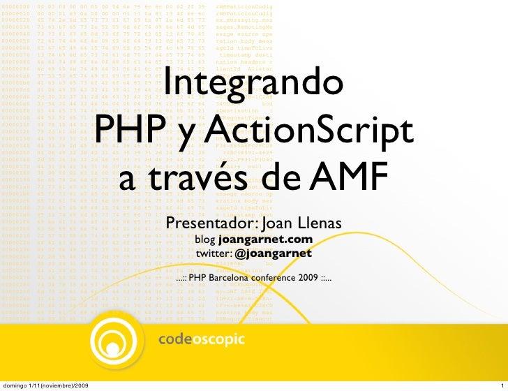 Integrando PHP y ActionScript a través de AMF by Joan Garnet