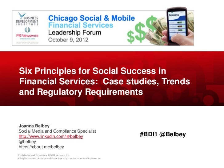 Six Principles for Social Success in Financial Services - BDI 10/9/12 Chicago Social & Mobile Financial Services Leadership Forum