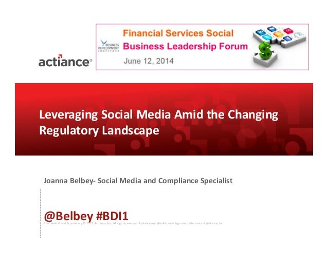 Leveraging Social Business Amid The Changing Regulatory Landscape - BDI 6/12 Financial Services Social Business Leadership Forum
