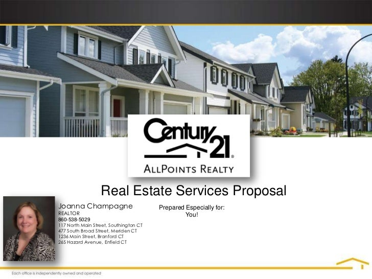 Real Estate Services ProposalJoanna Champagne                        Prepared Especially for:REALTOR                      ...