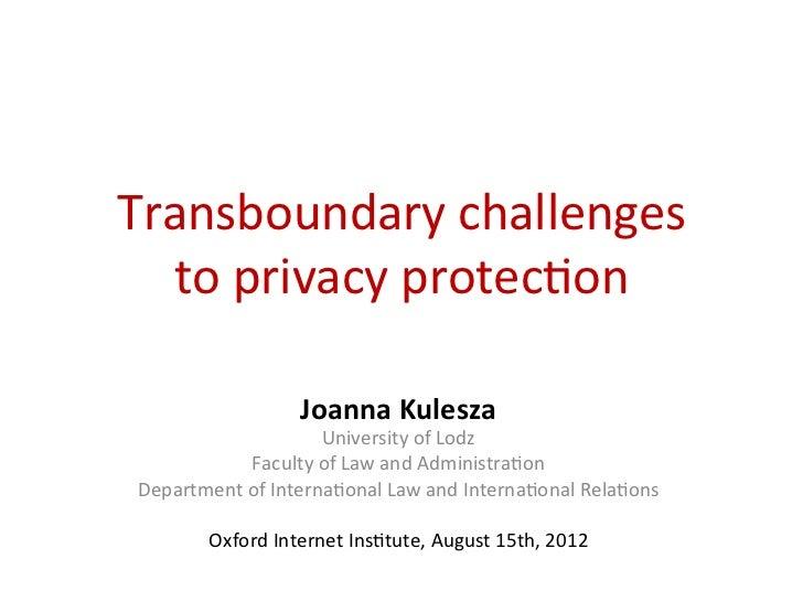 Joanna Kulesza, University of Lodz: Transboundary Challenges of Privacy Protection