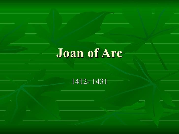 Joan of Arc 1412- 1431