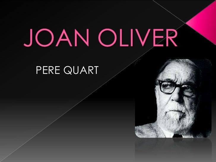JOAN OLIVER<br />PERE QUART<br />