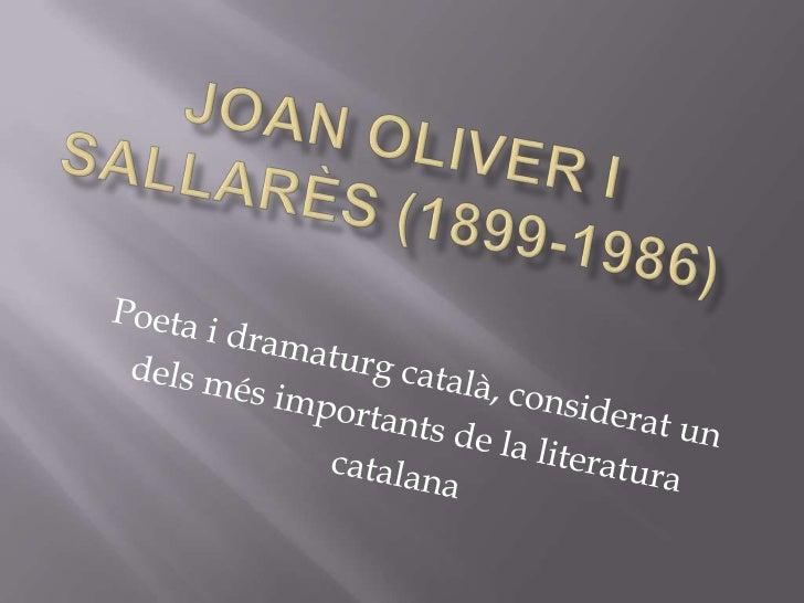 Joan Oliver i Sallarès (1899 1986)