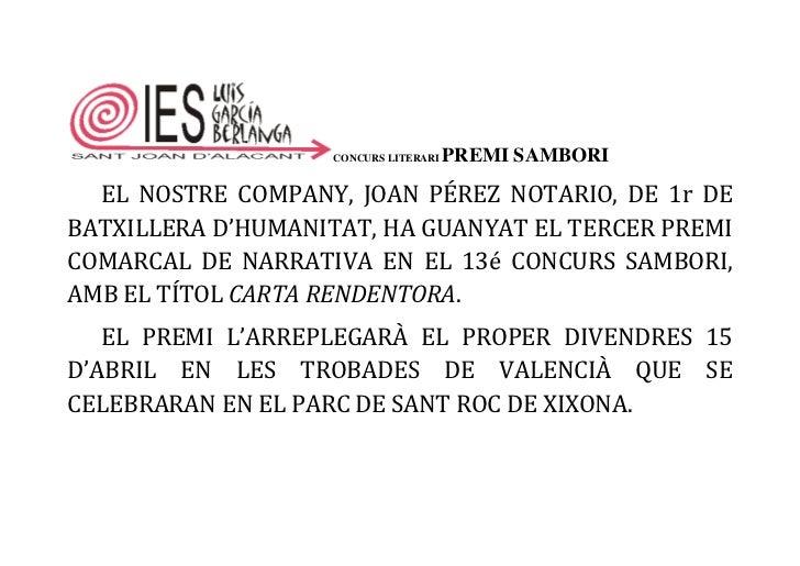 CONCURS LITERARI   PREMI SAMBORI  EL NOSTRE COMPANY, JOAN PÉREZ NOTARIO, DE 1r DEBATXILLERA D'HUMANITAT, HA GUANYAT EL TER...
