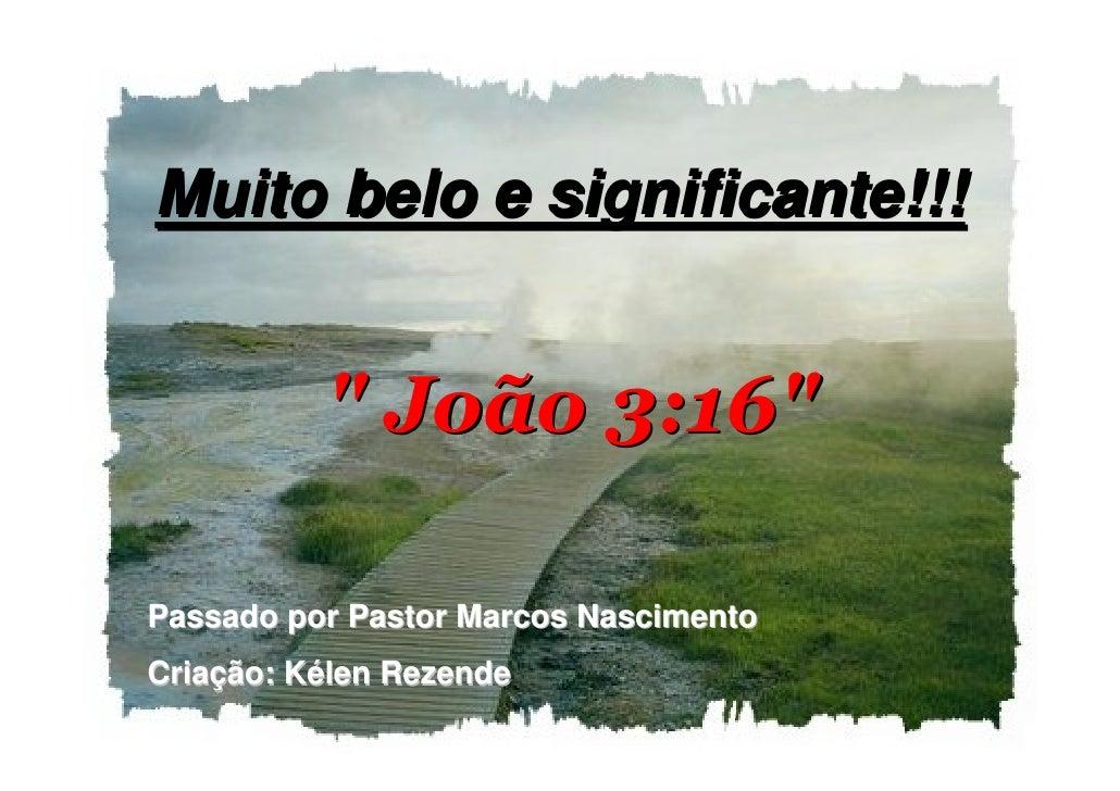 Joao 3 16