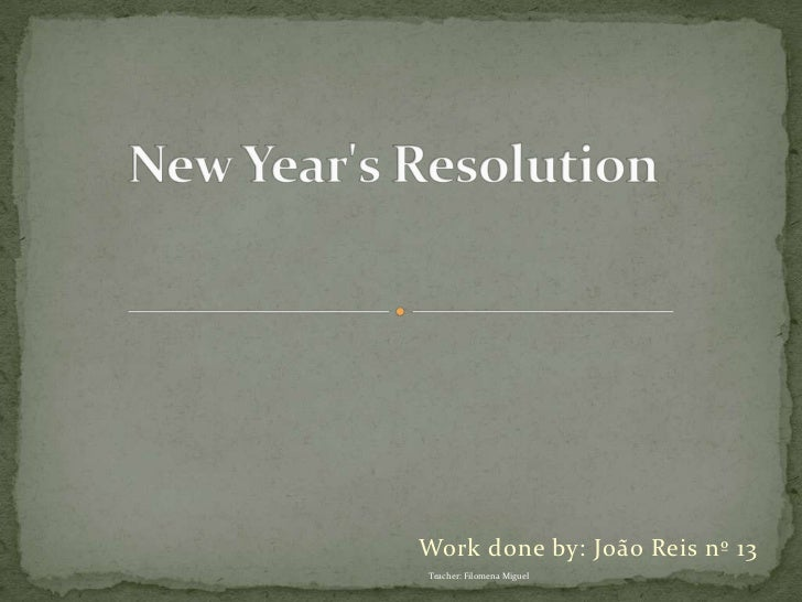 New Year's Resolution, by João R.