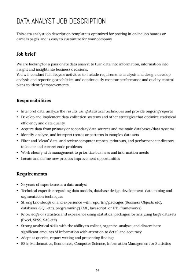 how to write job descriptions If you can write your job description to fit the company's needs, you can get picture of whether you're the right person to do the job if you're not, can you grow.