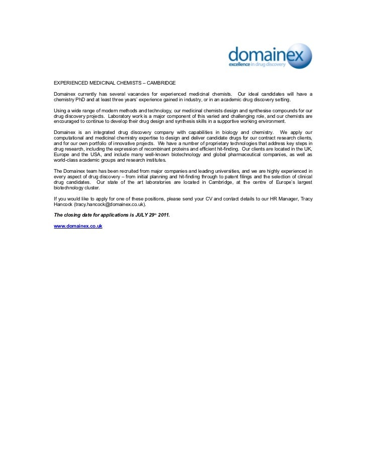 EXPERIENCED MEDICINAL CHEMISTS – CAMBRIDGEDomainex currently has several vacancies for experienced medicinal chemists. Our...