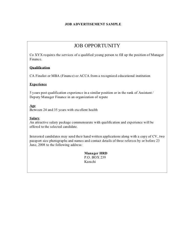 JOB ADVERTISEMENT SAMPLE                               JOB OPPORTUNITYCo XYX requires the services of a qualified young pe...