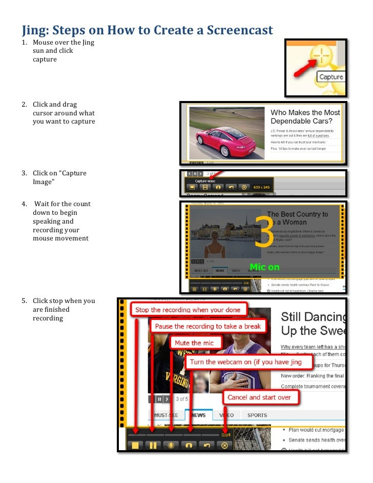 1. Mouse over the Jing Jing: Steps on How to Create a Screencast    sun and click    capture     2. Click and drag    curs...