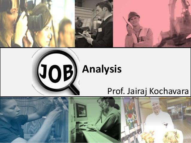 Analysis Prof. Jairaj Kochavara