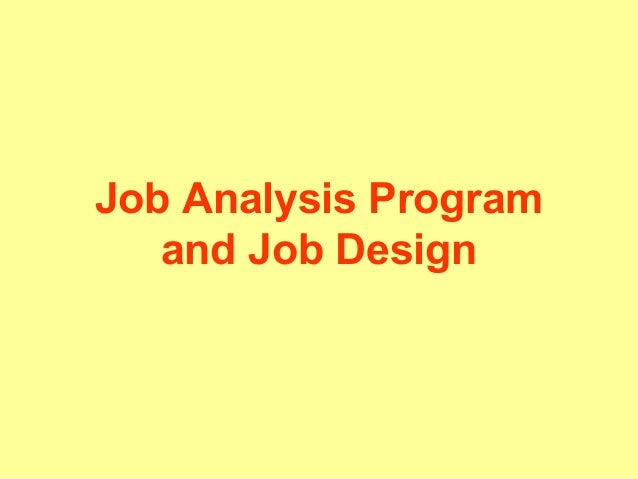 Job Analysis Program and Job Design