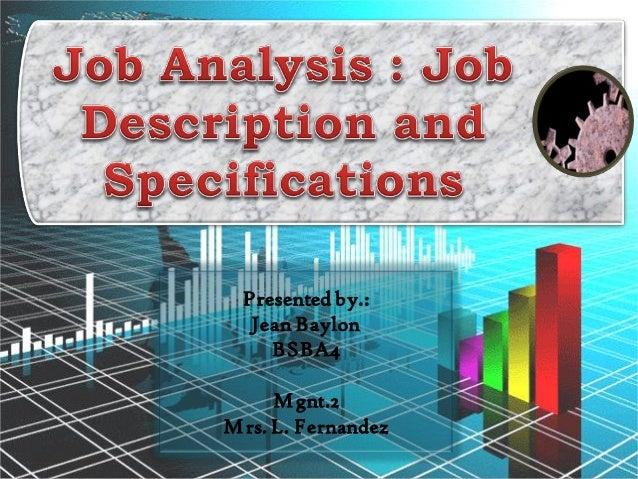 Job Analysis Job Description and Job Specification