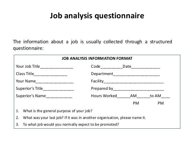 job analysis questionnaire the information about a job is usually