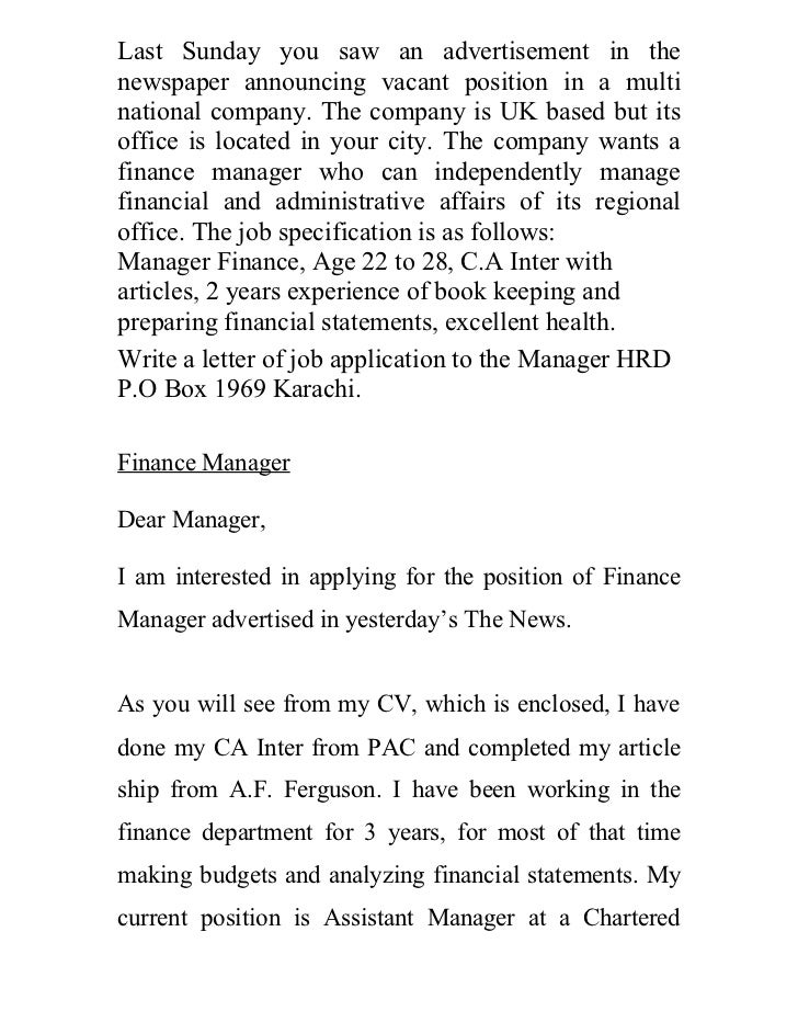 Last Sunday you saw an advertisement in thenewspaper announcing vacant position in a multinational company. The company is...