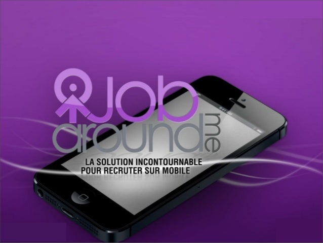 JobAroundMe, l'application mobile 100% emploi