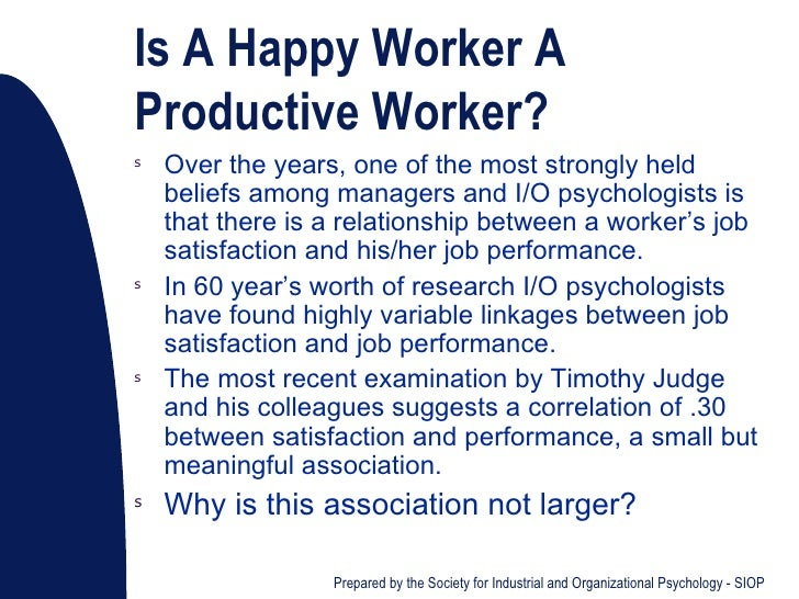 a happy worker is a productive worker A happy worker is a productive worker quotes - 1 believing in even the possibility of a happy ending is a very powerful thing read more quotes and sayings about a happy worker is a productive worker.