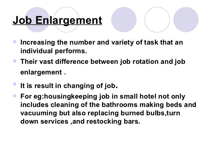 difference between job enlargement and job Job rotation is a management approach where employees are shifted between two or more assignments or jobs job enrichment and job enlargement the difference.