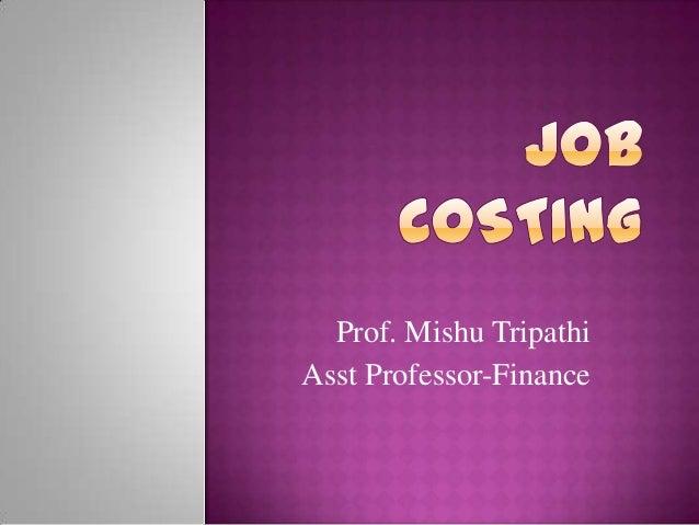 Prof. Mishu TripathiAsst Professor-Finance