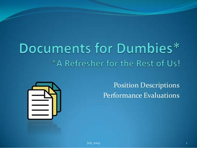 Position Descriptions            Performance EvaluationsJuly 2009                              1