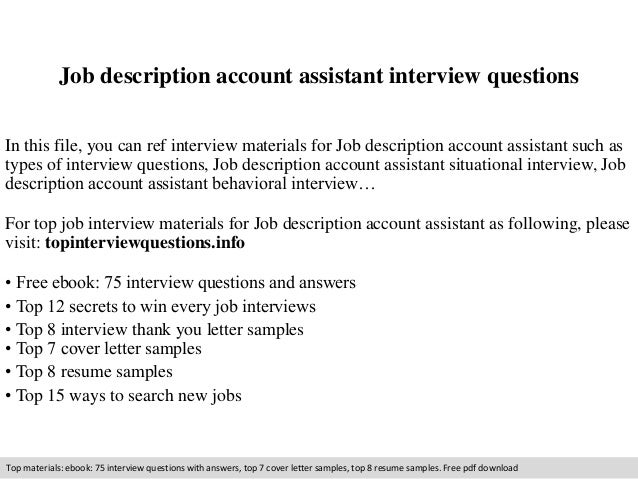job description account assistant interview questionsjob description account assistant interview questions in this file  you can ref interview materials for