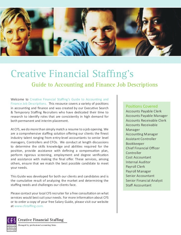 Creative Financial Staffing's                   Guide to Accounting and Finance Job DescriptionsWelcome to Creative Financ...