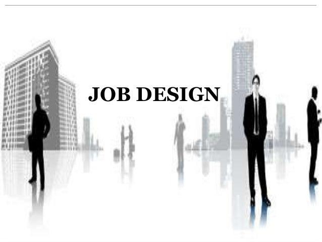 Job design