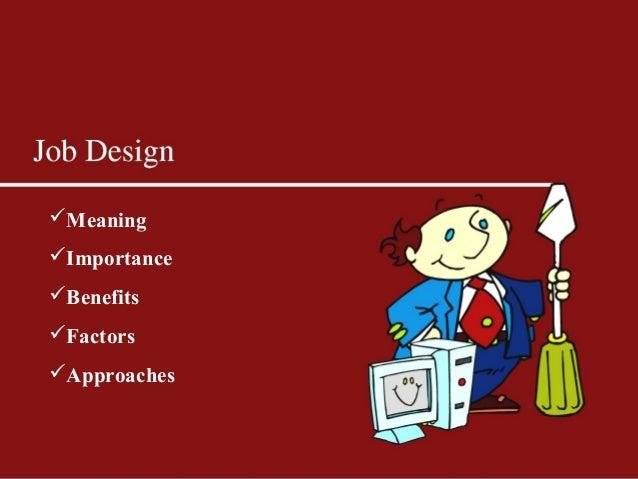 The benefit of job design