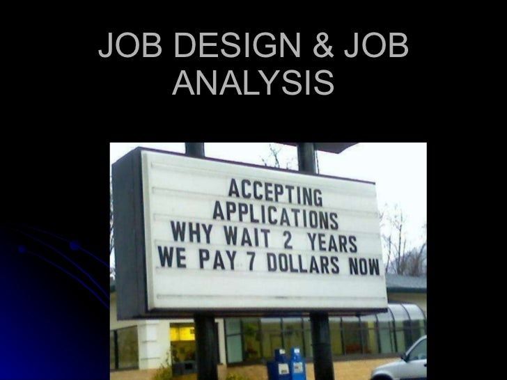 JOB DESIGN & JOB ANALYSIS