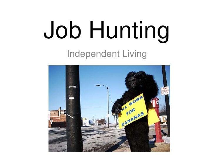 Job Hunting<br />Independent Living<br />