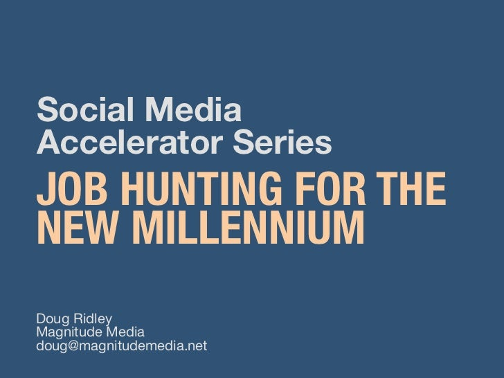 Job Hunting for the New Millenium