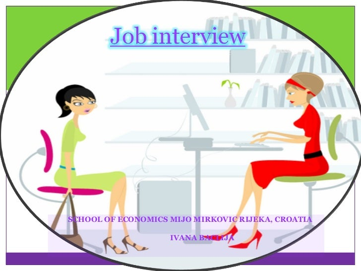 Job intervew; Croatia