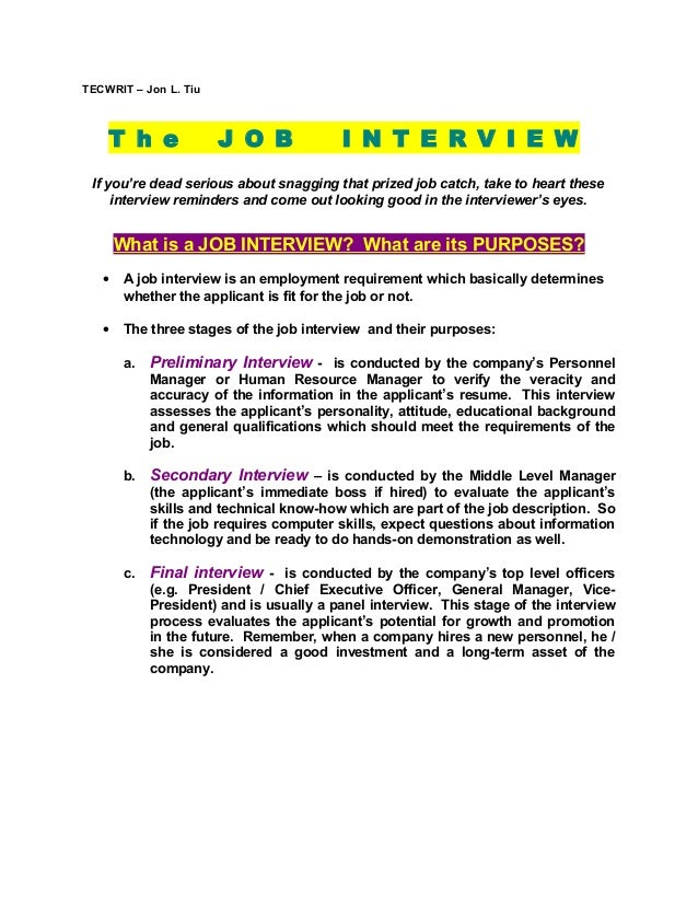 TECWRIT – Jon L. Tiu  T h e  J O B  I N T E R V I E W  If you're dead serious about snagging that prized job catch, take t...