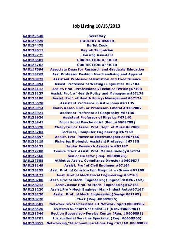 Job Listing 10/15/2013 GA8129540  Secretary  GA8126925  POULTRY DRESSER  GA8124475  Buffet Cook  GA8129011  Payroll Techni...