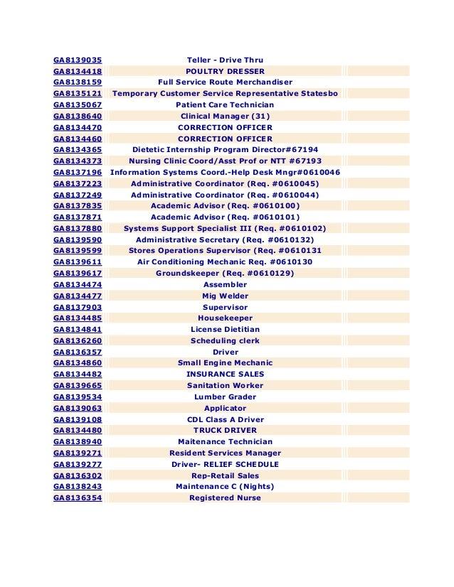 GA8139035  Teller - Drive Thru  GA8134418  POULTRY DRESSER  GA8138159  Full Service Route Merchandiser  GA8135121  Tempora...